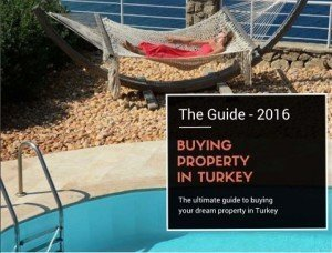 The Guide Buying Property in Turkey